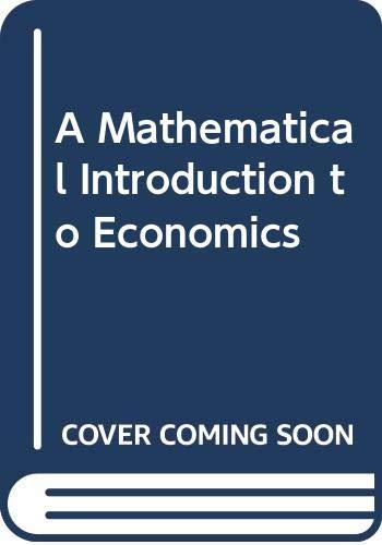 9780631129769: A Mathematical Introduction to Economics