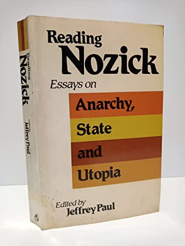 Reading Nozick Essays On Anarchy State And Utopia   Reading Nozick Essays On Anarchy State And Utopia