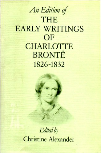 9780631129882: An Edition of the Early Writings of Charlotte Bronte: The Glass Town Saga, 1826-1832 (Shakespeare Head Press books)