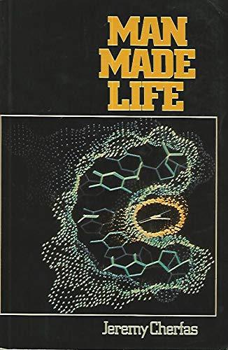 9780631130277: Man Made Life: Genetic Engineering Primer