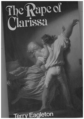 9780631130314: The Rape of Clarissa: Writing, Sexuality and Class Struggle in Samuel Richardson