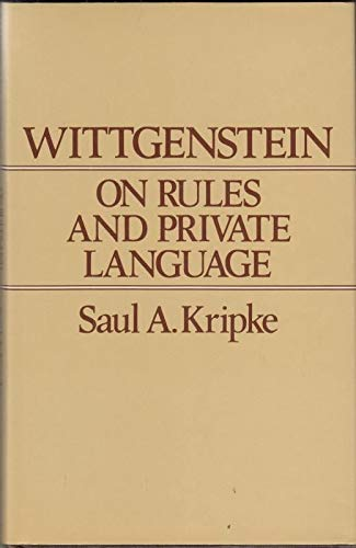9780631130772: Wittgenstein on Rules and Private Language. Blackwell. 1982.