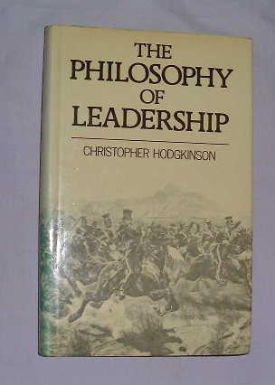 9780631130826: The Philosophy of Leadership