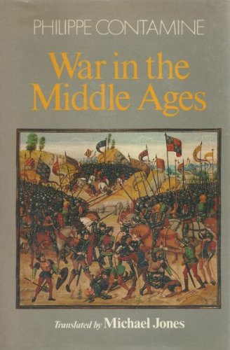 War in the Middle Ages (English and French Edition) (0631131426) by Philippe Contamine
