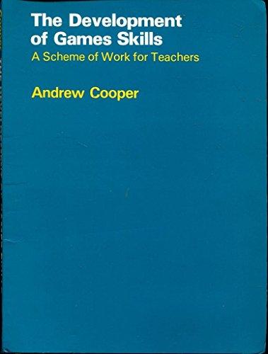 9780631131717: The Development of Games Skills: Scheme of Work for Teachers