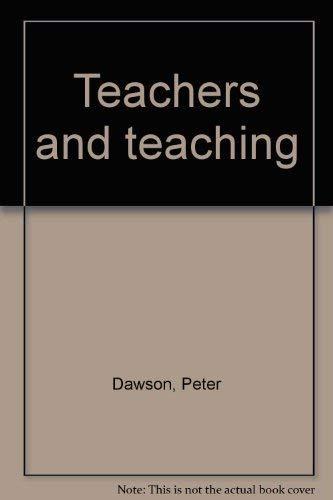Teachers and teaching: Dawson, Peter