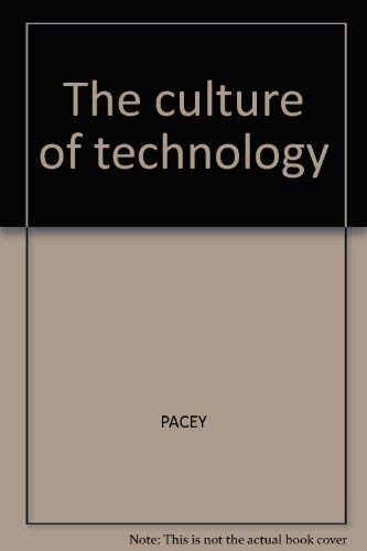 9780631132363: The Culture of Technology