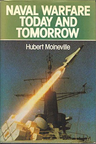 Naval Warfare Today and Tomorrow: Moineville, Hubert