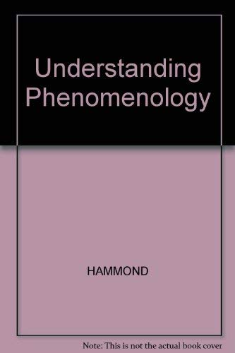 9780631132820: Understanding Phenomenology