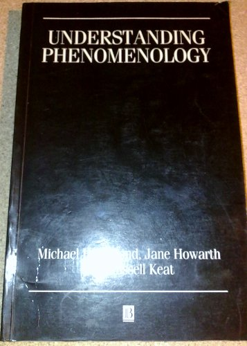 9780631132837: Understanding Phenomenology