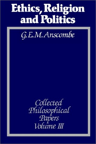 9780631133087: Ethics, Religion and Politics: The Collected Philosophical Papers, Vol. 3
