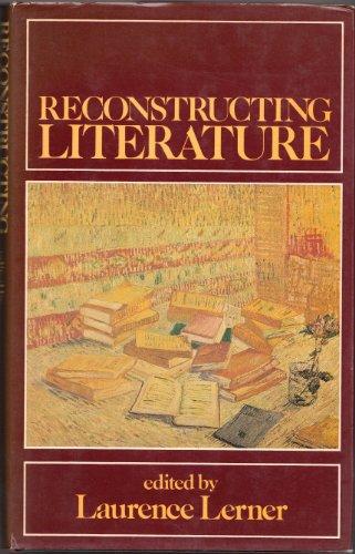 Reconstructing Literature: Lerner, Laurence (ed.)