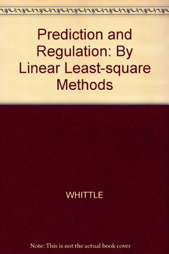 9780631133254: Prediction and Regulation: By Linear Least-square Methods
