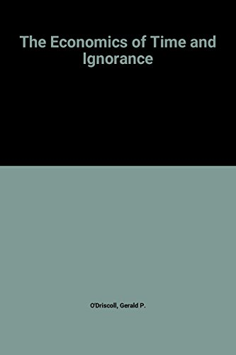9780631133438: The Economics of Time and Ignorance