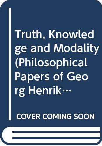 9780631133674: Truth, Knowledge and Modality