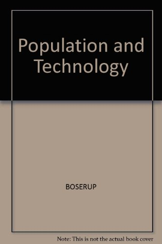 Population and Technology: Boserup, Ester: