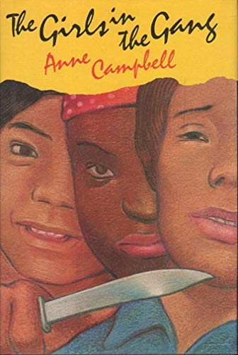 The Girls in the Gang: A Report: Campbell, Anne
