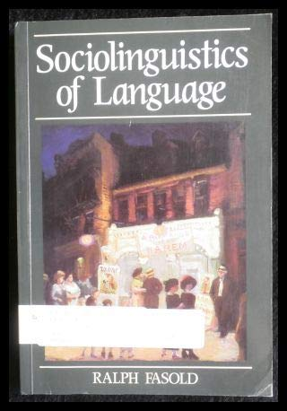 9780631133865: The Sociolinguistics of Language (Language in Society)