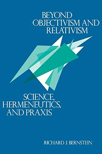 9780631134374: Beyond Objectivism and Relativism