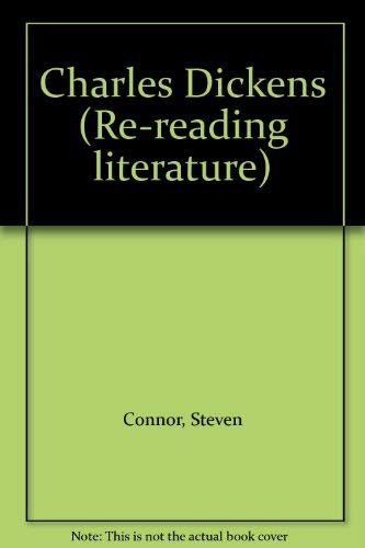 9780631134411: Charles Dickens (Re-reading literature)