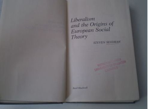 9780631134527: Liberalism and the Origins of European Social Theory