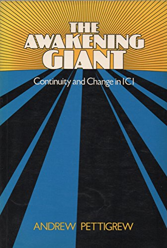 9780631134558: The Awakening Giant: Continuity and Change in Imperial Chemical Industries