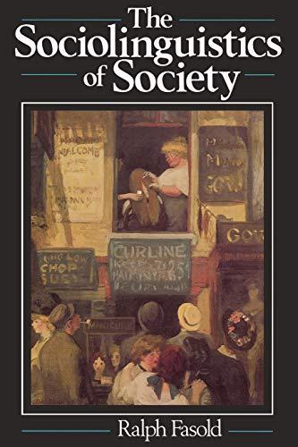 9780631134626: The Sociolinguistics of Society
