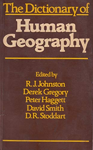 9780631134657: DICTIONARY OF HUMAN GEOGRAPHY