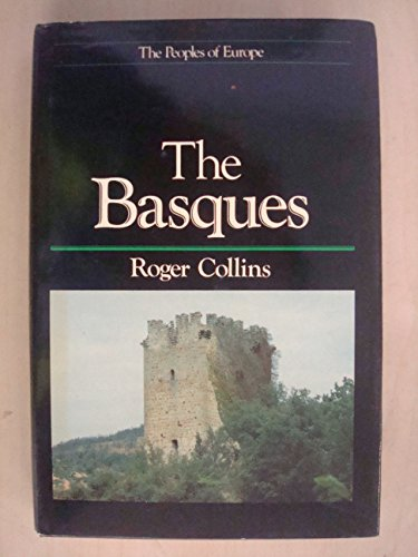 9780631134787: The Basques (The Peoples of Europe)