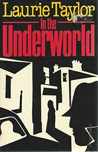 9780631134893: In the Underworld