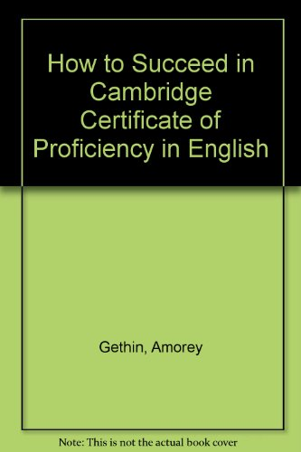 9780631135227: How to Succeed in Cambridge Certificate of Proficiency in English
