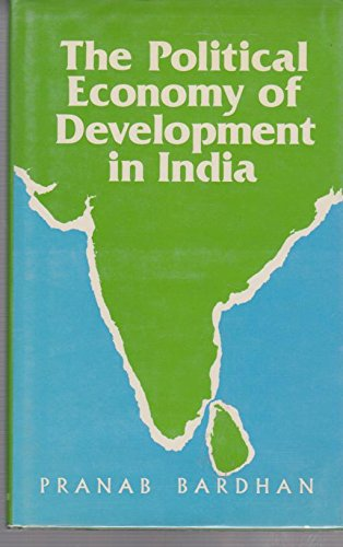 9780631135449: Political Economy of Development in India