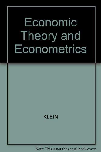 Economic Theory and Econometrics: Klein, Lawrence R.