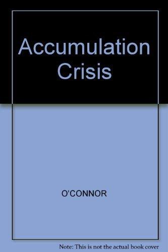 9780631135524: Accumulation Crisis