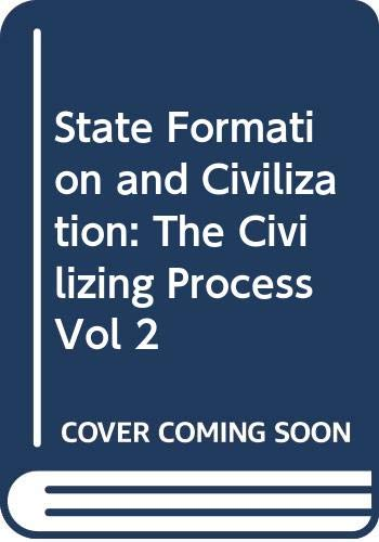 9780631135876: State Formation and Civilization: The Civilizing Process Vol 2
