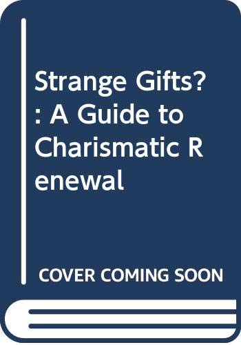 9780631135920: Strange Gifts?: A Guide to Charismatic Renewal