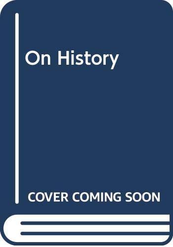 9780631135999: On History