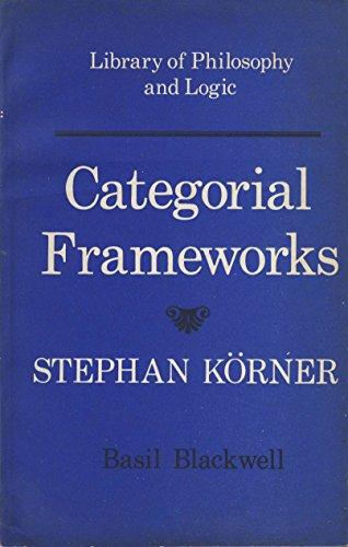 9780631136002: Categorical Frameworks ([Library of philosophy and logic])