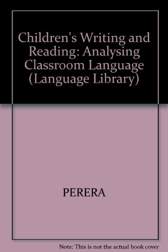 9780631136538: Children's Writing and Reading: Analysing Classroom Language (Language Library)