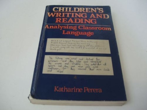 9780631136545: Children's Writing and Reading: Analysing Classroom Language (Language Library)
