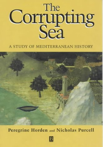 9780631136668: The Corrupting Sea: A Study of Mediterranean History