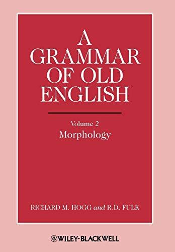 9780631136712: A Grammar of Old English: Morphology v. 2