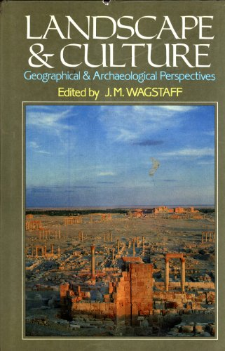 9780631137290: Landscape and Culture: Geographical and Archaeological Perspectives