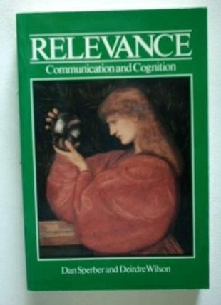 9780631137566: Relevance: Communication and Cognition
