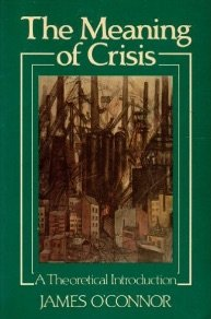 9780631138211: The Meaning of Crisis: A Theoretical Introduction
