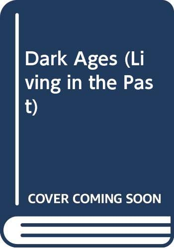 9780631138488: Dark Ages (Living in the Past)