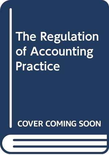 The Regulation of Accounting Practice (Modern developments in accounting and finance) (0631138781) by Taylor, Peter; Turley, Stuart