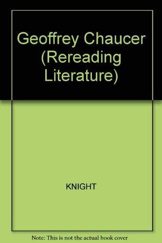 9780631138815: Geoffrey Chaucer (Rereading Literature)