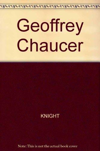 Geoffrey Chaucer (Rereading Literature): Knight, Stephen