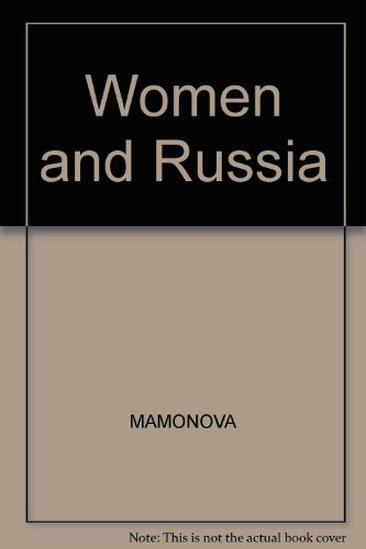 9780631138891: WOMEN AND RUSSIA: FEMINIST WRITINGS FROM THE SOVIET UNION